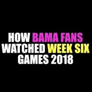 How Bama Fans Watched Week Six Games 2018